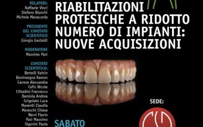 Riabilitazioni protesiche a ridotto numero di impianti: nuove acquisizioni