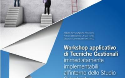 Workshop applicativo di Tecniche Gestionali immediatamente implementabili all'interno dello Studio