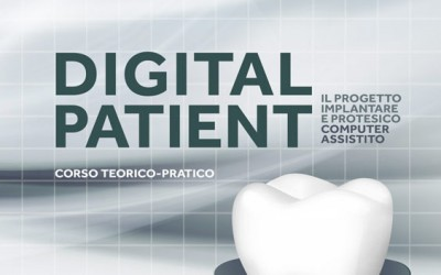 THE DIGITAL PATIENT - The project regarding computer-assisted implant and prosthetic procedures